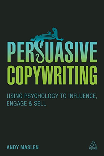 9780749479084: Persuasive Copywriting: Using Psychology to Engage, Influence and Sell