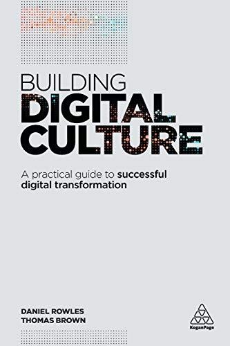 9780749479657: Building Digital Culture: A Practical Guide to Successful Digital Transformation
