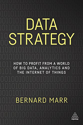 9780749479855: Data Strategy: How to Profit from a World of Big Data, Analytics and the Internet of Things