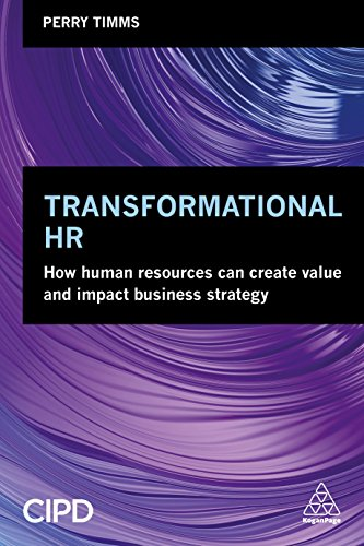 9780749481322: Transformational HR: How Human Resources Can Create Value and Impact Business Strategy