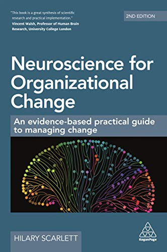 9780749493189: Neuroscience for Organizational Change: An Evidence-based Practical Guide to Managing Change