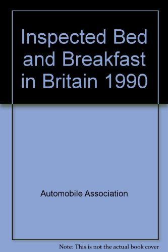 Inspected Bed and Breakfast in Britain 1990 (0749500220) by Automobile Association