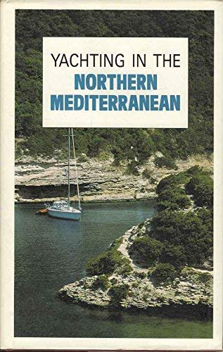 9780749500375: Yachting in the Mediterranean (AA Adventure Travellers S.)