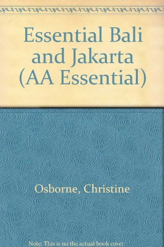 9780749500917: ESSENTIAL BALI AND JAKARTA (AA ESSENTIAL)