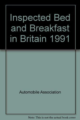 Inspected Bed and Breakfast in Britain 1991 (0749502029) by Automobile Association