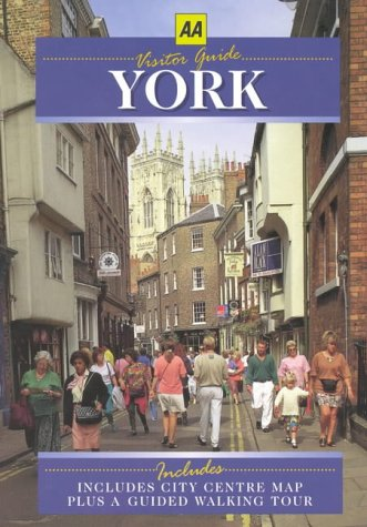 Visitors Guide to York (AA Illustrated Reference): Susan Gordon