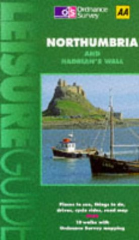 9780749511968: Northumbria and Hadrian's Wall (Ordnance Survey/AA Leisure Guides)