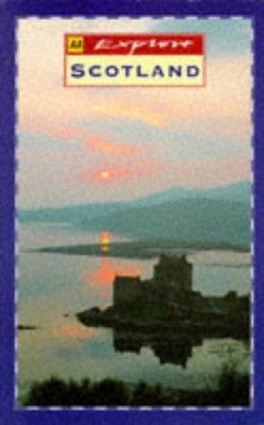 Explore Britain's Scotland (AA Explore Britain Regional Guides) (0749513047) by Automobile Association