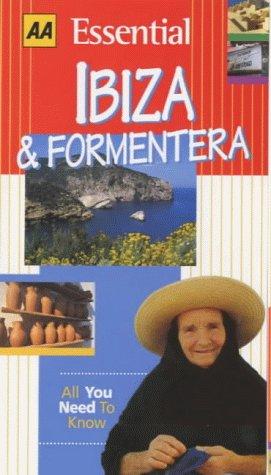 Essential Ibiza and Formentera (AA Essential): Sale, Richard