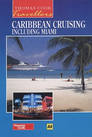 9780749518790: Caribbean Cruising Including Miami (Thomas Cook Travellers)