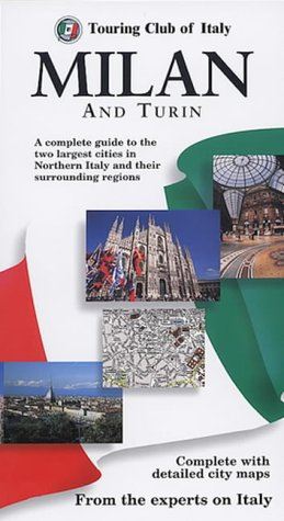 9780749520144: Milan and Turin (Touring Club of Italy Guides)