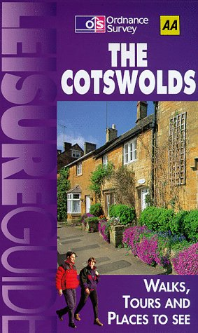 OS/AA Leisure Guide Cotswolds and the Vale of Berkeley (AA/Ordnance Survey) (Ordnance Survey/AA Leisure Guides) (9780749520533) by Knowles, Christopher