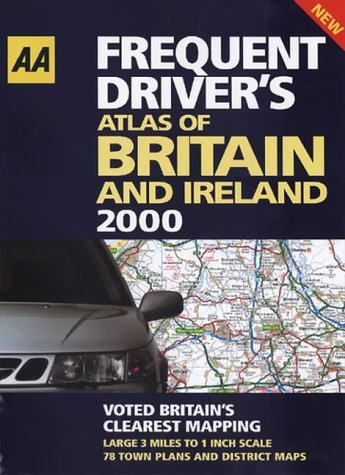 9780749522377: Frequent Driver's Atlas of Britain and Ireland 2000 (AA Atlases)