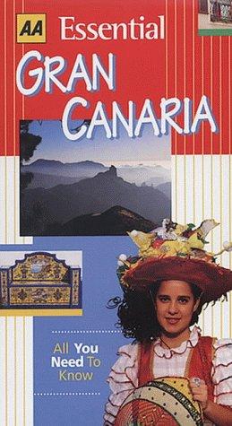 9780749523688: AA Essential Gran Canaria (AA Essential Guides)
