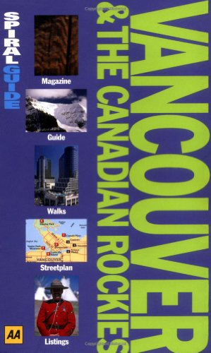 9780749524586: Vancouver and Canadian Rockies (AA Spiral Guides)