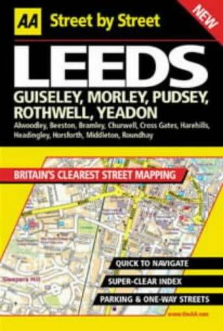 9780749526382: AA Street by Street: Leeds, Guiseley, Morley, Pudsey, Rothwell, Yeadon