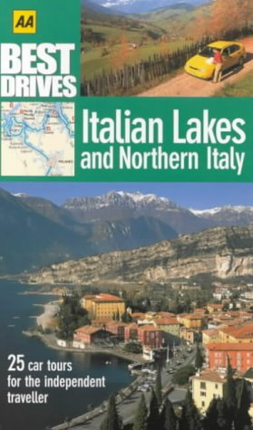 9780749529598: Italian Lakes and Northern Italy (AA Best Drives)