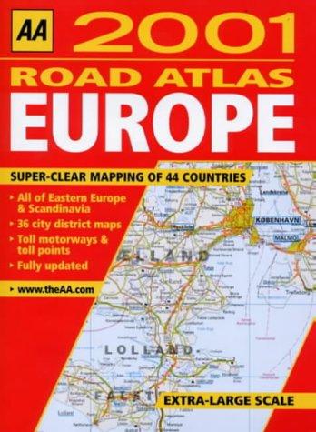 Road Atlas Europe 2001 (AA Road Atlas)