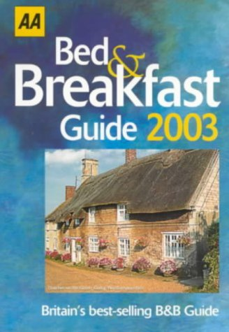 9780749534332: Bed and Breakfast Guide 2003 (AA Lifestyle Guides)