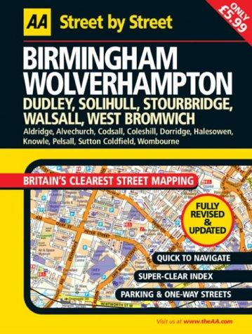 9780749539399: AA Street by Street: Birmingham, Wolverhampton: Dudley, Solihull, Stourbridge, Walsall, West Bromwich