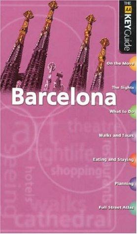9780749540012: AA Key Guide Barcelona (AA Key Guides Series)