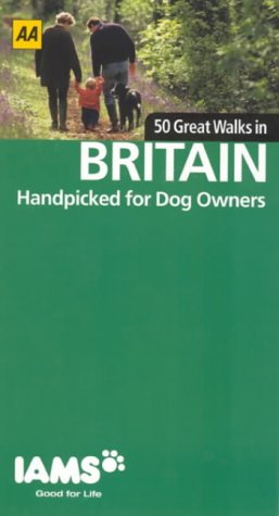 9780749540234: 50 Great Walks in Britain (Handpicked for Dog Owners)