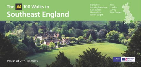 9780749540593: AA 100 Walks in South East England (AA 100 Best Walks in)