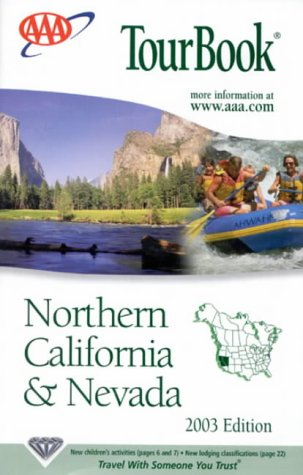 AAA Tourbook Northern California, Nevada (AAA TourBooks): American Automobile Association