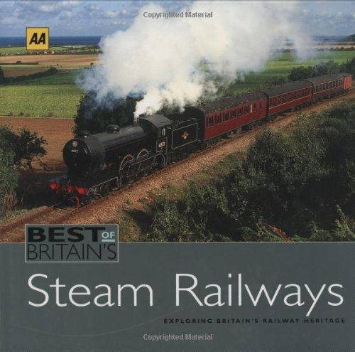 9780749542122: AA the Best of Britain's Steam Railways (Aa Guide)