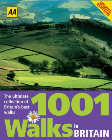 9780749542627: AA 1001 Walks in Britain: The Ultimate Collection of Britain's Best Walks (AA Illustrated Reference)