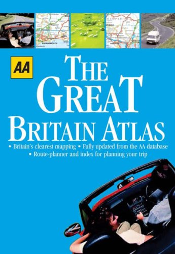 9780749542689: AA The Great Britain Atlas (AA 1001 Series)