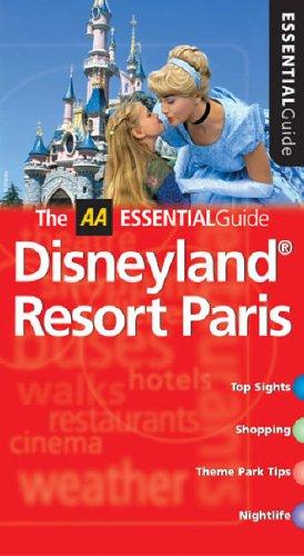 9780749543006: Aa Essential Disneyland Paris Resort (AA Essential Guides Series)