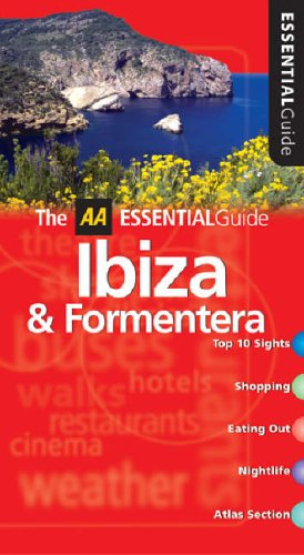 9780749543051: AA Essential Ibiza and Formentera (AA Essential Guide)