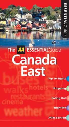 9780749543259: AA Essential Canada East (AA Essential Guide)