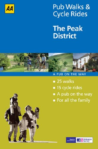 9780749544546: The Peak District (AA 40 Pub Walks & Cycle Rides S.)