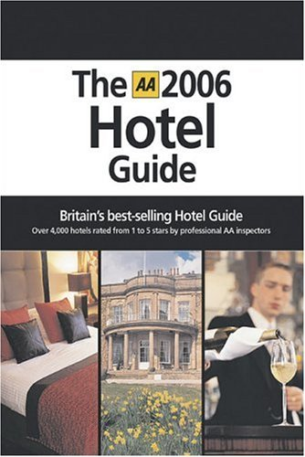 9780749546212: The hôtel guide 2006 (AA Lifestyle Guides)