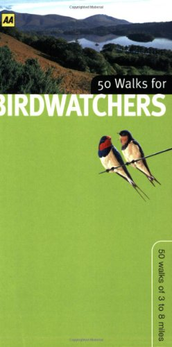 9780749548117: AA 50 Walks for Birdwatchers (AA 50 Walks Series)