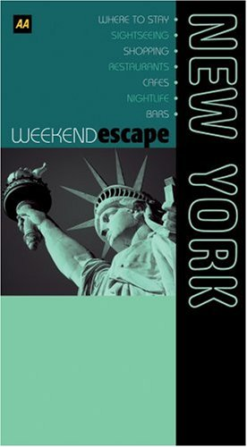AA Weekend Escape New York (AA Weekend Escapes S.)