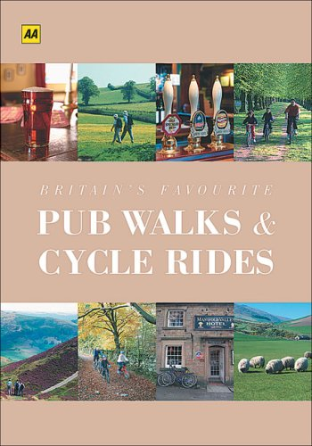 9780749548469: AA Britain's Favourite Pub Walks & Cycle Rides (Walking Books)