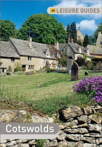 AA Leisure Guide Cotswolds: Forest of Dean & Bath (AA Leisure Guides): AA Publishing