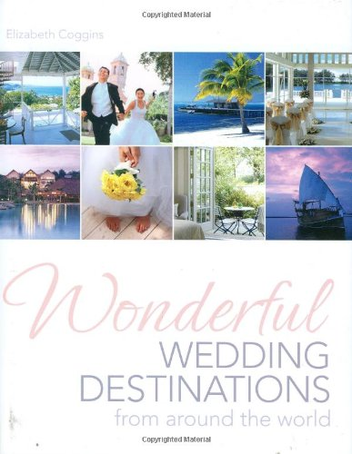9780749554323: Wonderful Wedding Destinations: From Around the World (AA Illustrated Reference Books)