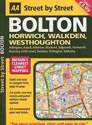 AA Street by Street: Bolton: Horwich, Walkden,: AA Publishing