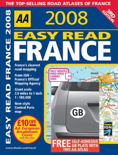 AA 2008 Easy Read France (Aa Atlases): AA Publishing
