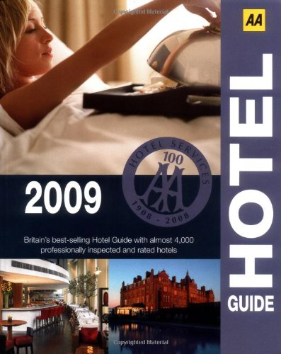 9780749557904: H�tel guide 2009 (AA Lifestyle Guides)