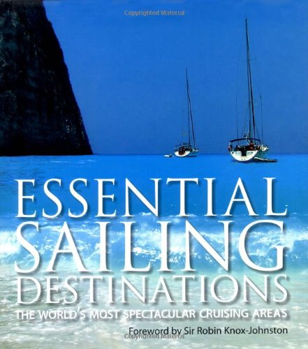 9780749558635: Essential Sailing Destinations (AA Illustrated Reference)