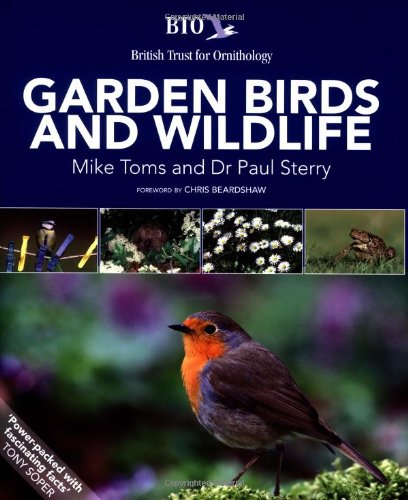 Garden Birds and Wildlife: Toms, Mike; Sterry, Paul