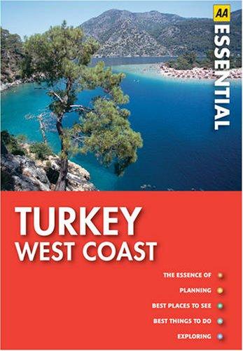 Turkey West Coast (AA Essential Guides Series): AA Publishing