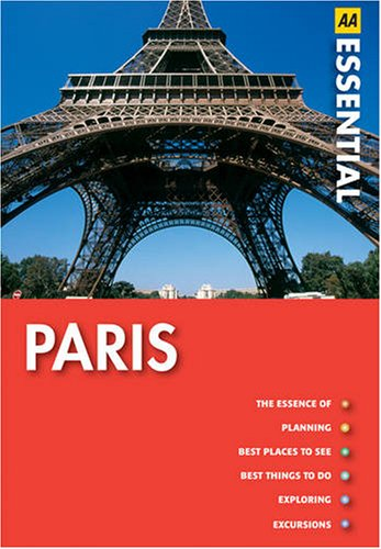 Paris (AA Essential Guides Series): AA Publishing