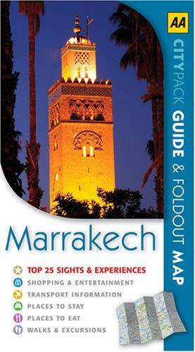 Marrakech (AA Citypack Series): AA Publishing