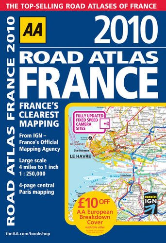 9780749563455: Road Atlas France 2010 SP (AA Atlases and Maps)